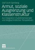 Armut, soziale Ausgrenzung und Klassenstruktur (eBook, PDF)