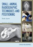 Small Animal Radiographic Techniques and Positioning (eBook, ePUB)