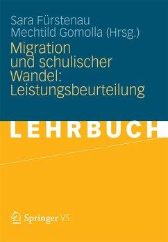 Migration und schulischer Wandel: Leistungsbeurteilung (eBook, PDF)