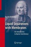 Liquid Separations with Membranes (eBook, PDF)
