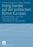 Doing Gender auf der politischen Bühne Europas (eBook, PDF)