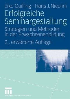 Erfolgreiche Seminargestaltung (eBook, PDF) - Nicolini, Hans J.; Quilling, Eike