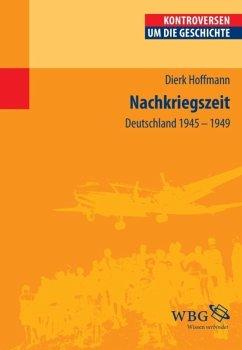 Nachkriegszeit (eBook, ePUB) - Hoffmann, Dierk