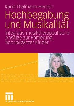 Hochbegabung und Musikalität (eBook, PDF) - Thalmann-Hereth, Karin
