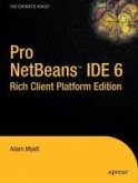 Pro NetBeans IDE 6, Rich Client Platform Edition (eBook, PDF)