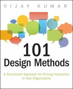 101 Design Methods (eBook, ePUB) - Kumar, Vijay