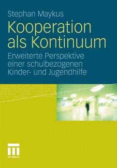 Kooperation als Kontinuum (eBook, PDF) - Maykus, Stephan