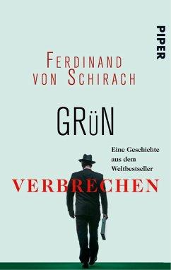 Grün (eBook, ePUB) - Schirach, Ferdinand von