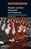 Physiker zwischen Autonomie und Anpassung (eBook, ePUB)