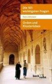 Die 101 wichtigsten Fragen: Orden und Klosterleben (eBook, ePUB)
