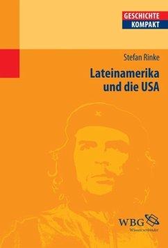 Lateinamerika und die USA (eBook, PDF) - Rinke, Stefan