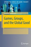 Games, Groups, and the Global Good (eBook, PDF)