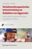 Verhaltenstherapeutisches Intensivtraining zur Reduktion von Aggression (eBook, PDF)