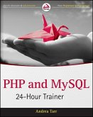 PHP and MySQL 24-Hour Trainer (eBook, ePUB)