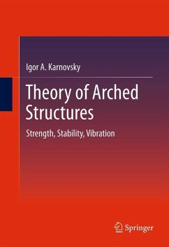 Theory of Arched Structures (eBook, PDF) - Karnovsky, Igor A