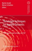 Simulation Techniques for Applied Dynamics (eBook, PDF)