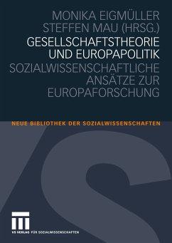 Gesellschaftstheorie und Europapolitik (eBook, PDF)