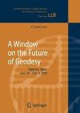 A Window on the Future of Geodesy (eBook, PDF)