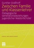 Zwischen Familie und Klassenlehrer (eBook, PDF)