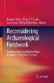 Reconsidering Archaeological Fieldwork (eBook, PDF)
