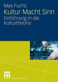 Kultur Macht Sinn (eBook, PDF)