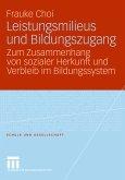 Leistungsmilieus und Bildungszugang (eBook, PDF)