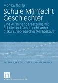 Schule M(m)acht Geschlechter (eBook, PDF)
