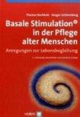 Basale Stimulation in der Pflege alter Menschen (eBook, PDF)