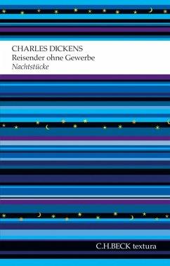 Reisender ohne Gewerbe (eBook, ePUB) - Dickens, Charles