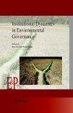 Institutional Dynamics in Environmental Governance (eBook, PDF)