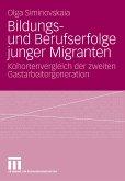 Bildungs- und Berufserfolge junger Migranten (eBook, PDF)