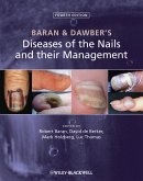 Baran and Dawber's Diseases of the Nails and their Management (eBook, PDF)