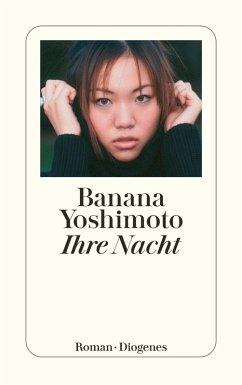 Ihre Nacht (eBook, ePUB) - Yoshimoto, Banana