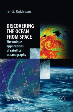 Discovering the Ocean from Space (eBook, PDF) - Robinson, Ian S.
