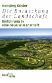 Die Entdeckung der Landschaft (eBook, ePUB)