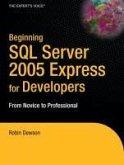 Beginning SQL Server 2005 Express for Developers (eBook, PDF)
