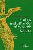 Ecology and Behaviour of Mesozoic Reptiles (eBook, PDF)