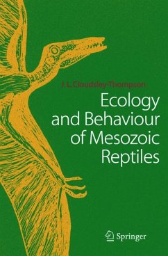 Ecology and Behaviour of Mesozoic Reptiles (eBook, PDF) - Cloudsley-Thompson, John L.