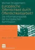 Europäische Öffentlichkeit durch Öffentlichkeitsarbeit? (eBook, PDF)