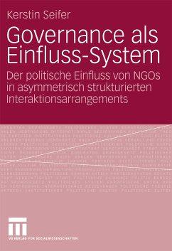 Governance als Einfluss-System (eBook, PDF) - Seifer, Kerstin