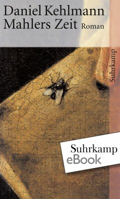 Mahlers Zeit (eBook, ePUB) - Kehlmann, Daniel
