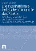 Die Internationale Politische Ökonomie des Risikos (eBook, PDF)