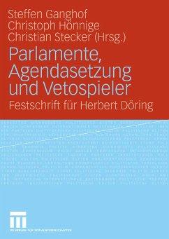 Parlamente, Agendasetzung und Vetospieler (eBook, PDF) - Stecker, Christian; Ganghof, Steffen; Hönnige, Christoph