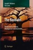 The Baobabs: Pachycauls of Africa, Madagascar and Australia (eBook, PDF)
