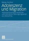 Adoleszenz und Migration (eBook, PDF)