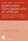 Kommunales Führungspersonal im Umbruch (eBook, PDF)
