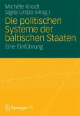 Die politischen Systeme der baltischen Staaten (eBook, PDF)