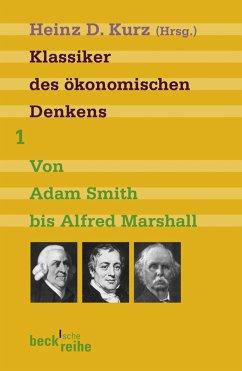 Klassiker des ökonomischen Denkens Band 1 (eBook, ePUB)