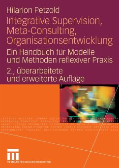 Integrative Supervision, Meta-Consulting, Organisationsentwicklung (eBook, PDF) - Petzold, Hilarion G.