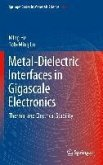Metal-Dielectric Interfaces in Gigascale Electronics (eBook, PDF)